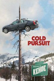 Ucide-i cu sânge rece – Cold Pursuit