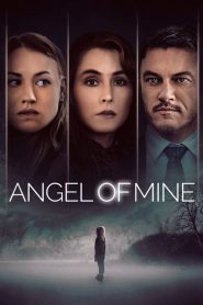 Îngerul meu – Angel of Mine