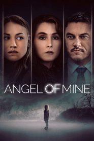 Îngerul meu – Angel of Mine